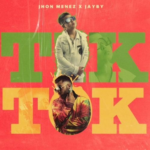 Tik Tok by Jhon Menez