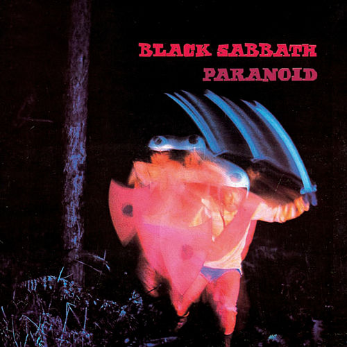 Paranoid by Black Sabbath