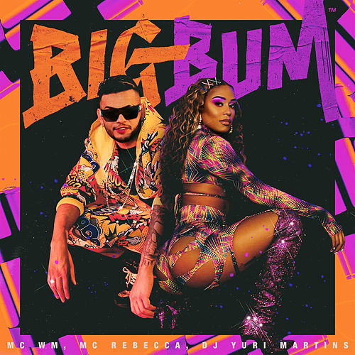 Big Bum de MC Wm