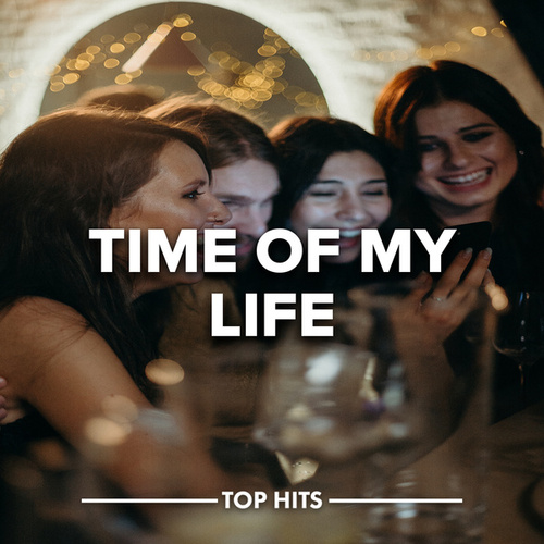 Time Of My Life by Various Artists