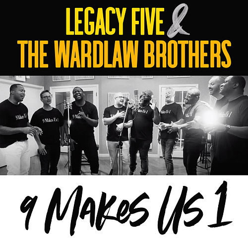 9 Makes Us 1 by Legacy Five
