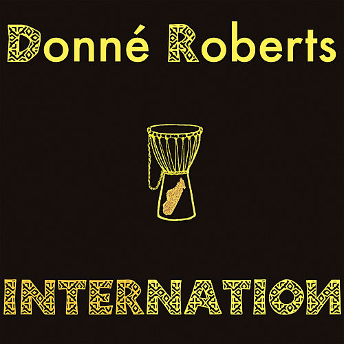 Internation von Donné Roberts
