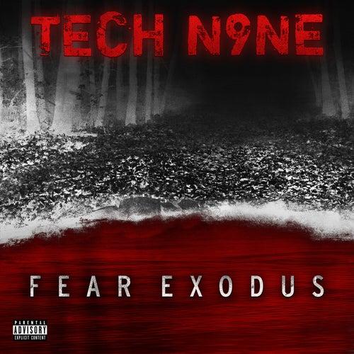 FEAR EXODUS by Tech N9ne