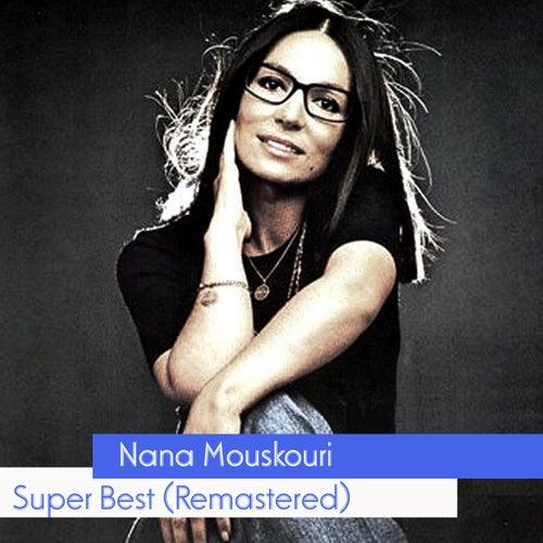 Super Best (Remastered) de Nana Mouskouri