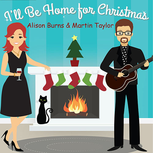 I'll Be Home for Christmas de Alison Burns
