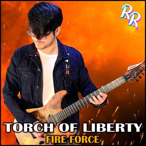 Torch of Liberty Fire Force von Ron Rocker