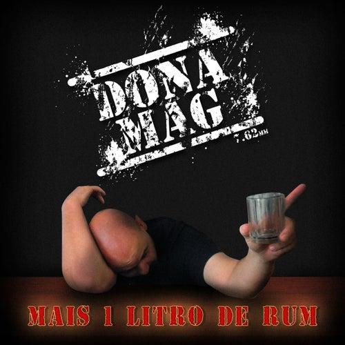 Mais 1 Litro de Rum by Dona Mag