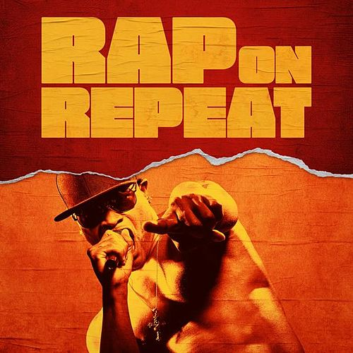 Rap On Repeat by Various Artists