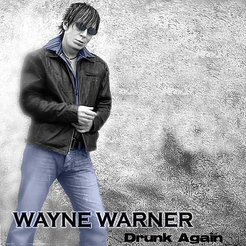 Drunk Again van Wayne Warner