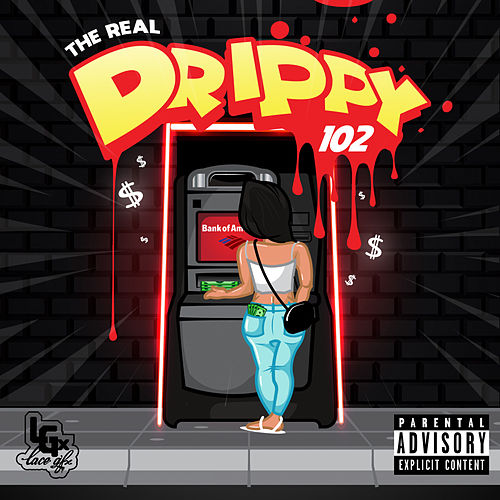 The Real Drippy 102 de The Real Drippy