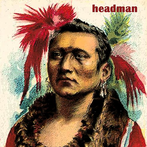 Headman by Ray Brown