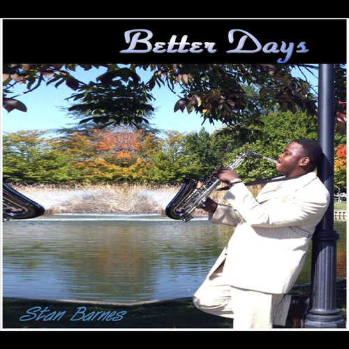 Better Days by Stan Barnes