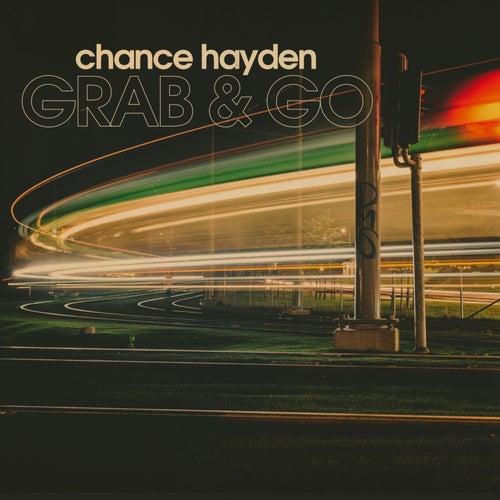 Grab & Go by Chance Hayden