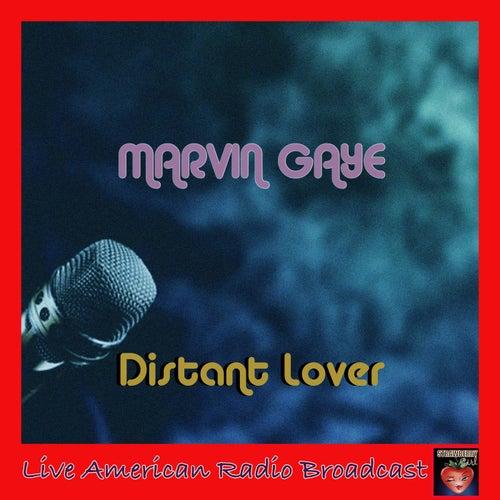 Distant Lover (Live) de Marvin Gaye