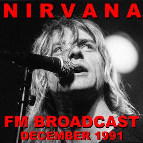 Nirvana FM Broadcast December 1991 by Nirvana