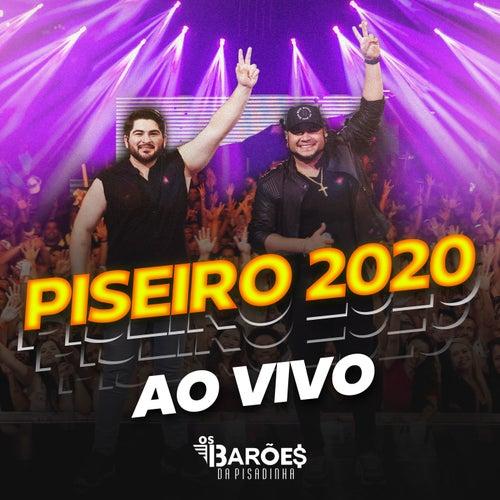 Piseiro 2020 Ao Vivo von Os Barões Da Pisadinha