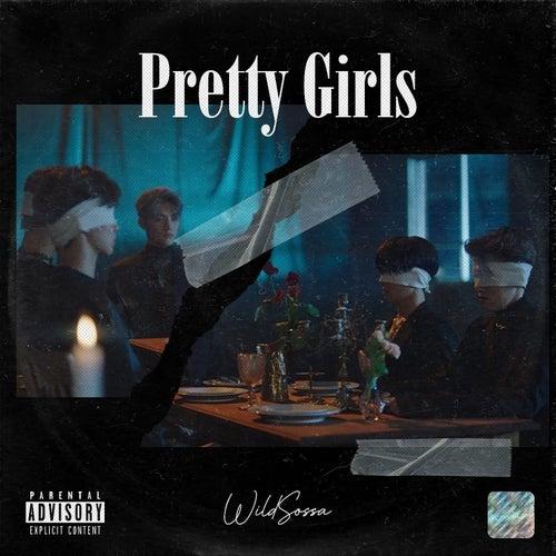 Pretty Girls by Wildsossa