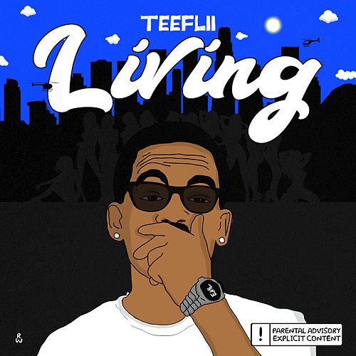 Living by TeeFLii