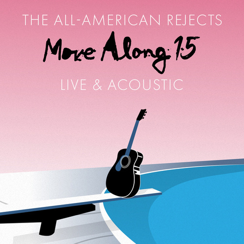 Move Along 15: Live & Acoustic de The All-American Rejects