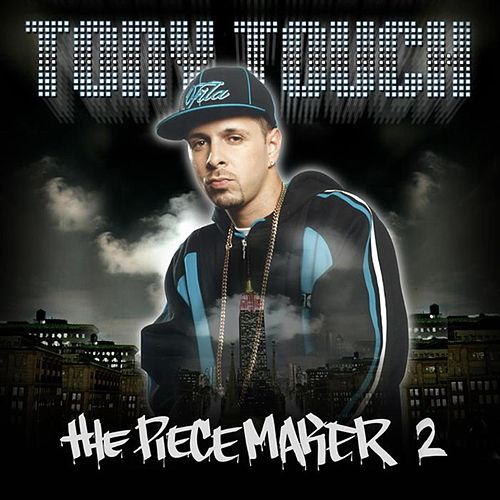 The Piece Maker, Vol. 2 von Tony Touch