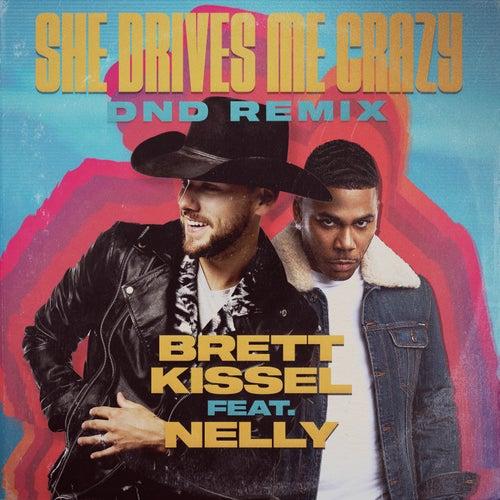 She Drives Me Crazy (DND Remix) by Brett Kissel