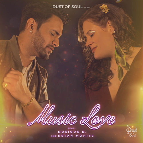 Music Love by Dust of Soul