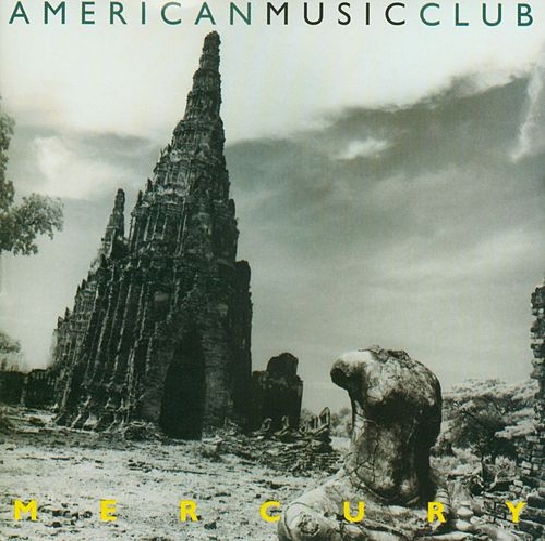 Mercury by American Music Club