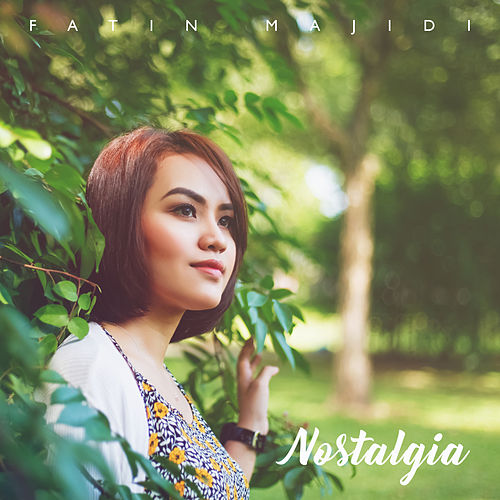 Nostalgia by Fatin Majidi