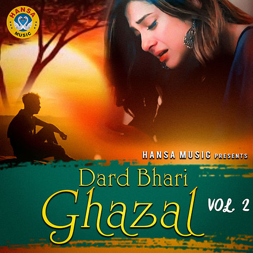 Dard Bhari Ghazal, Vol. 2 by Various Artists