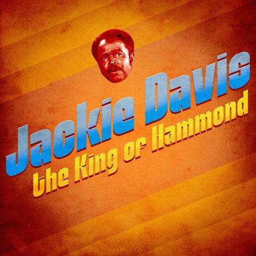 The King of Hammond (Remastered) von Jackie Davis