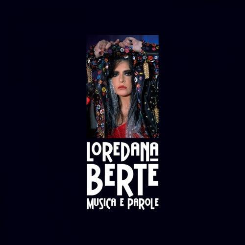 Musica E Parole di Loredana Berte