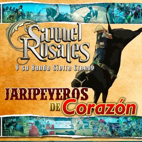 Jaripeyeros de Corazón von Su Banda Sierra Grande