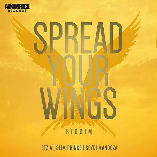 Spread Your Wings Riddim von Axxionpack