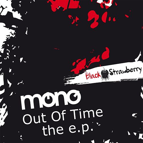 Out Of Time - The E.P. de Mono