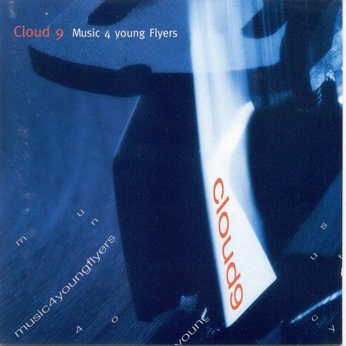 Music For Young Flyers de Cloud 9