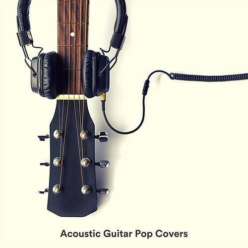 Acoustic Guitar Pop Covers by Various Artists