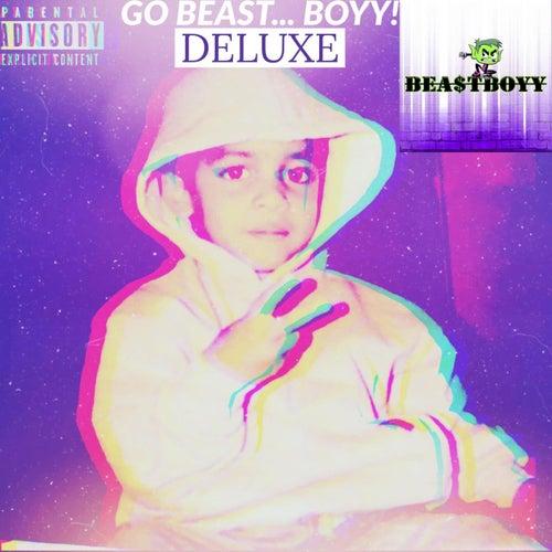 GO BEAST... BOYY! (DELUXE) by Bea$tboyy
