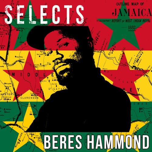 Beres Hammond Selects Reggae by Beres Hammond