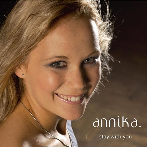 Stay With You by Annika