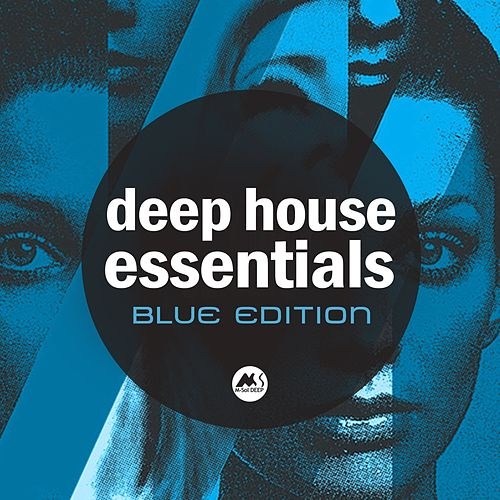 Deep House Essentials: Blue Edition by Various Artists