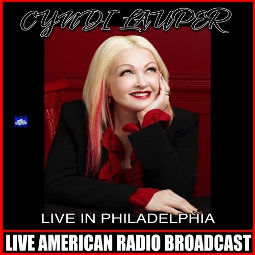 Live In Philadelphia (Live) von Cyndi Lauper