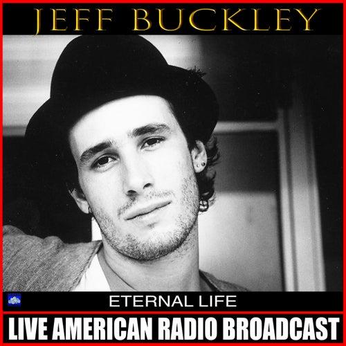 Eternal Life (Live) de Jeff Buckley