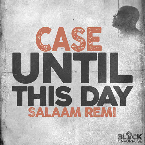 Until This Day by Salaam Remi