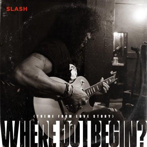 Where Do I Begin? (Theme from Love Story) de Slash