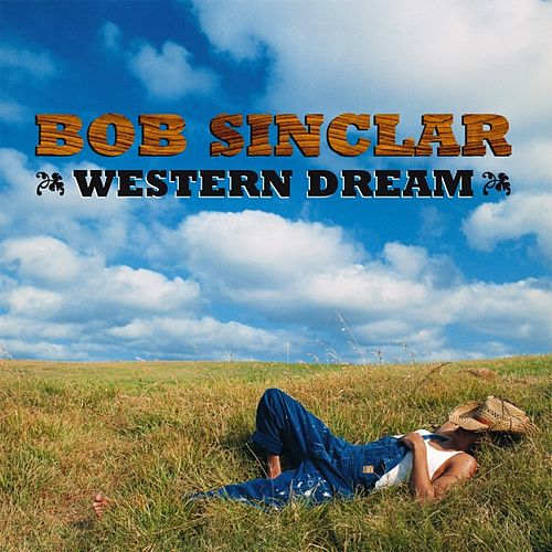 Western Dream de Bob Sinclar