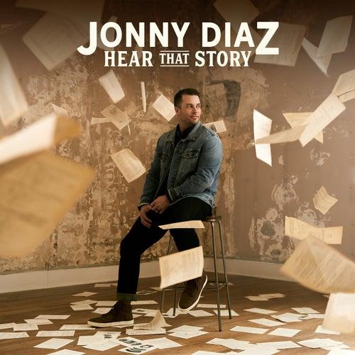 Hear That Story by Jonny Diaz