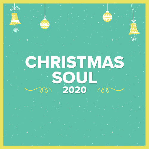 Christmas Soul 2020 by Various Artists