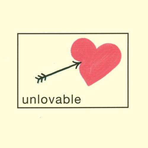 Unlovable by Gabe Goodman
