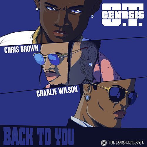Back To You (feat. Chris Brown & Charlie Wilson) von O.T. Genasis