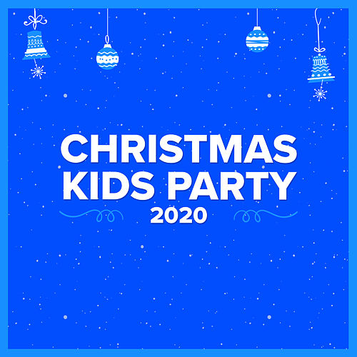 Christmas Kids Party 2020 von Various Artists